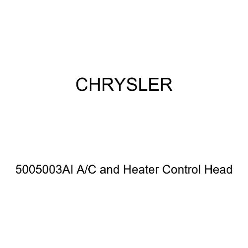 Fantastic Prices! Genuine Chrysler 5005003AI A/C and Heater Control Head