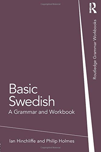 Compare Textbook Prices for Basic Swedish Grammar Workbooks 1 Edition ISBN 9781138779570 by Hinchliffe, Ian,Holmes, Philip