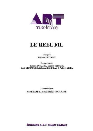 LE REEL FIL
