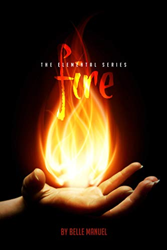 Fire: The Elemental Series (English Edition)