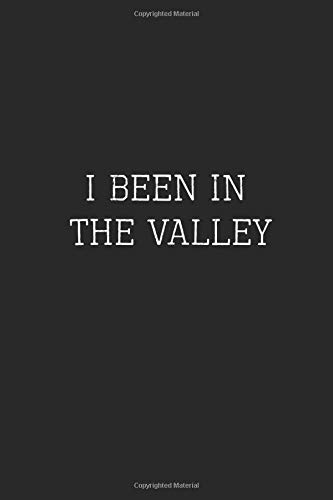 I Been in The Valley: X Quotes 6x9 Ruled Blank Lined Book | Designer Notebook Journal
