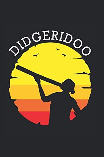Didgeridoo Notebook: Didgeridoo Notebooks For Work Didgeridoo Notebooks College Ruled Journals Cute Didgeridoo Note Pads For Students Funny Didgeridoo Gifts Wide Ruled Lined