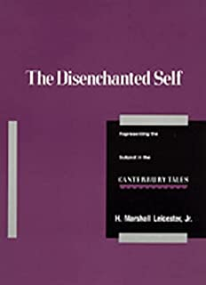 The Disenchanted Self: Representing the Subject in the Canterbury Tales