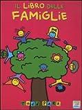 Il libro delle famiglie. Ediz. illustrata