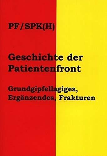 Geschichte der Patientenfront: Grundgipfellagiges, Ergänzendes, Frakturen