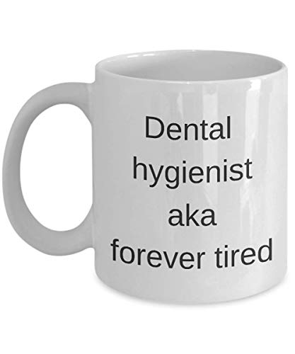Funny Dental Hygienist - Taza de café (325 ml), diseño de sarcasmo, regalo único e inspirador para amigas adultas, hombres y mujeres