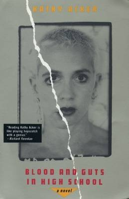 [Blood and Guts in High School] (By: Kathy Acker) [published: November, 1994]