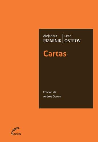 Cartas Alejandra Pizarnik/León Ostrov (JQKA) (Spanish Edition)