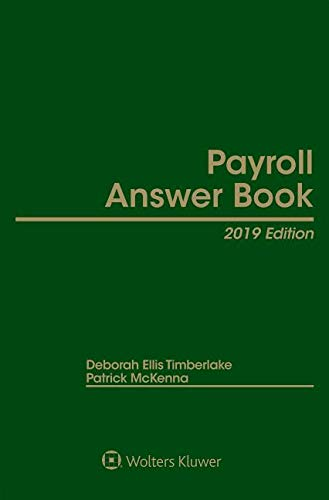 Payroll Answer Book: 2019 Edition