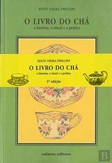 小さくてコンパクト OLivrodoCháAhistória、práticaeoritual(3.ªEdição)