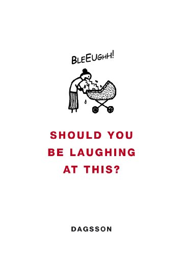 Should You be Laughing at This? (English Edition)