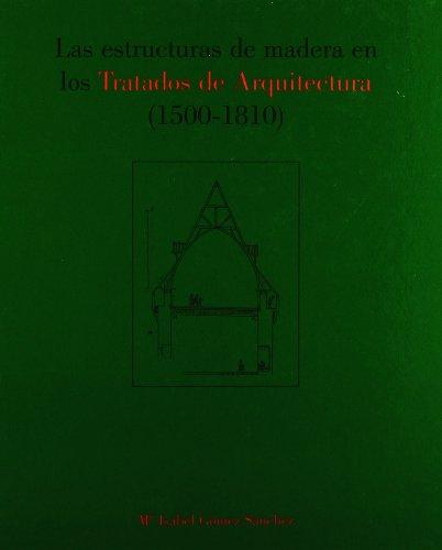 Estructuras Madera tratados arquitectura, 1500-1810