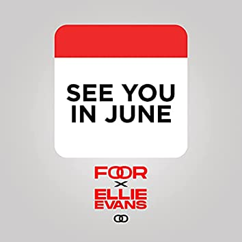 See You in June