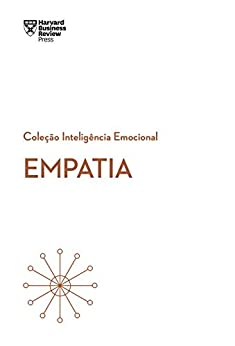 Empatia (Coleção Inteligência Emocional - HBR) por [Harvard Business Review]