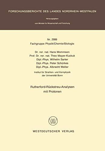 Rutherford-Rückstreu-Analysen mit Protonen (Forschungsberichte des Landes Nordrhein-Westfalen)