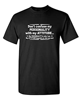 My Personality Graphic Novelty Sarcastic Funny T Shirt XL Black