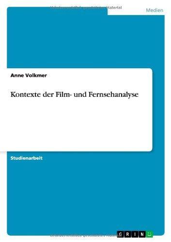 Kontexte der Film- und Fernsehanalyse