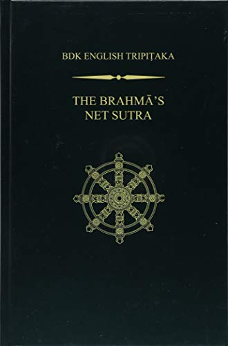 The Brahma¿s Net Sutra (Bdk English Tripitaka)
