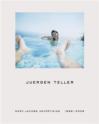 Juergen Teller: Marc Jacobs Advertising 1998-2009 (v. 1)
