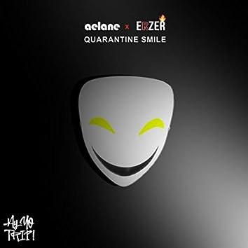 Quarantine Smile