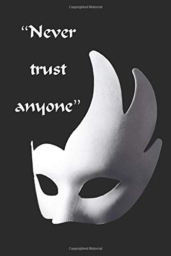 Musical theater Quote! Never trust anyone: Theatre Lover\'s Notebook, Weekly Planer Lined Writing Book For Journaling, Theater Themed Gifts For Girls/Boys, Novelty Gifts For Aspiring Actresses