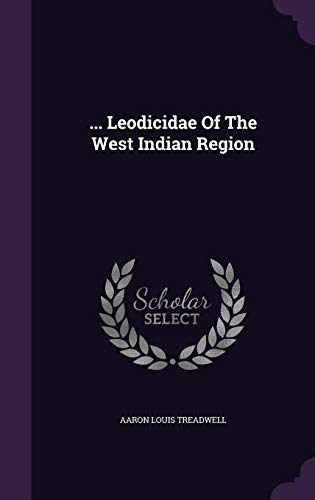 ... Leodicidae of the West Indian Region