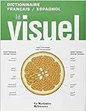 Le Visuel. Dictionnaire français / espagnol