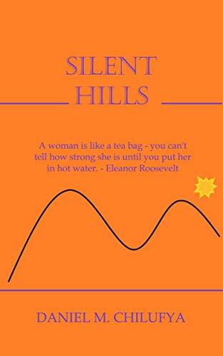 Silent Hills (English Edition)