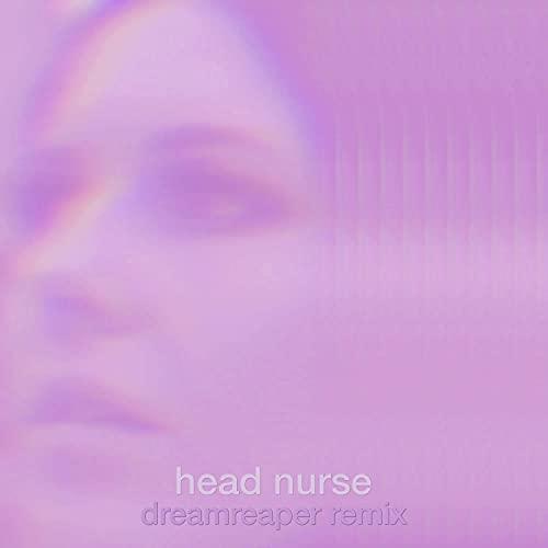 Head Nurse (DreamReaper Remix)