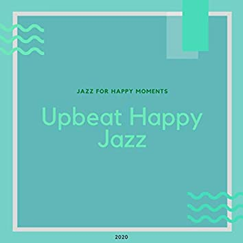 Jazz for Happy Moments