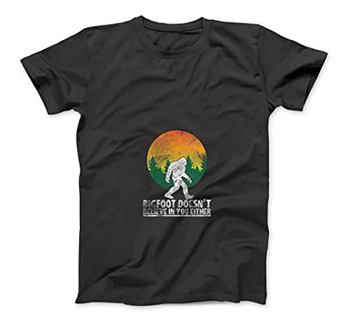 Womens Bigfoot Does not Believe in You Either V-Neck T-Shirt Sweatshirt Hoodie Tank Top for Men Women Kids Black
