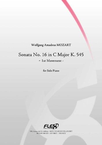 CLASSICAL SHEET MUSIC - Sonata No. 16 in C Major K. 545 - Movement 1 - W.A. MOZART - Solo Piano (English Edition)