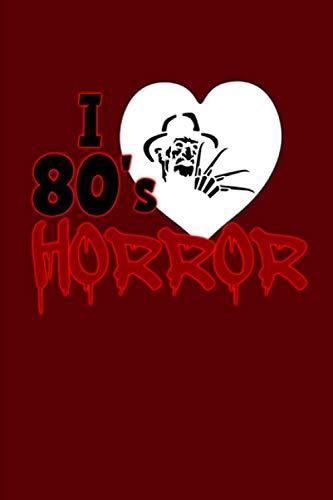 I LOVE 80s HORROR Luxury Lined Journal -...