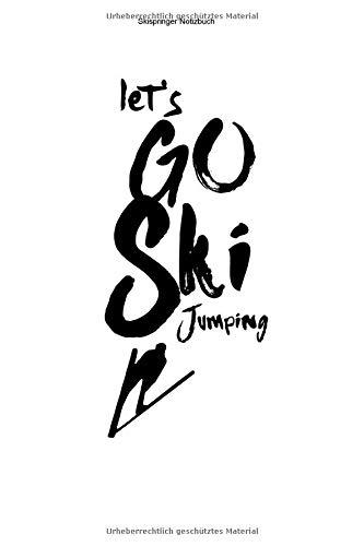 Skispringer Notizbuch: 100 Seiten | Punkteraster | Trainer Team Springer Schanze Skier Ski Sprung Springen Schanzentisch Geschenk Wintersport Skisprungschanze