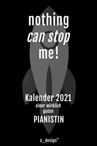 Kalender 2021 für Pianisten / Pianist / Pianistin / Klavier-Spielerin: Wochenplaner / Tagebuch / Journal für das ganze Jahr: Platz für Notizen, ... / Planer, Erinnerungen & Sprüche [DIN A6]