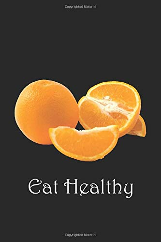 Eat Healthy: Cute Lined Notebook Journal Gift for Orange...