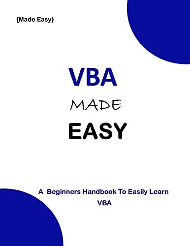 VBA MADE EASY: A Beginner's Guide To Easily Learn VBA Front Cover