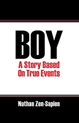 BOY: A Story Based On True Events