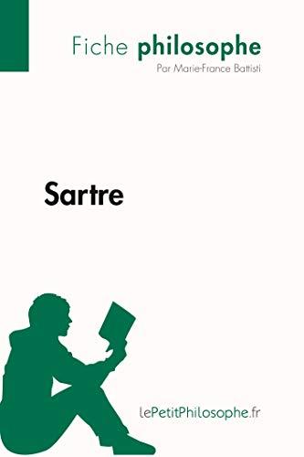 Sartre (Fiche philosophe): Comprendre la philosophie avec le Petit Philosophe