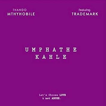 Umphathe Kahle (feat. Trademark)