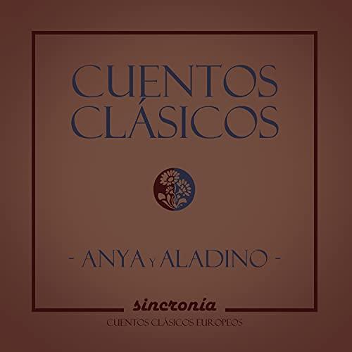 Cuentos Clásicos: Anya y Aladino