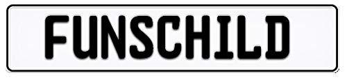 A. Sievers GmbH Fun Schild | Wunschkennzeichen | Namensschild | Fun Kennzeichen | 520x110 mm | viele Farben | Funschilder individuell mit Wunschtext gestaltbar für wenig Geld (Weiß)