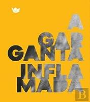 A Garganta Inflamada (Portuguese Edition)