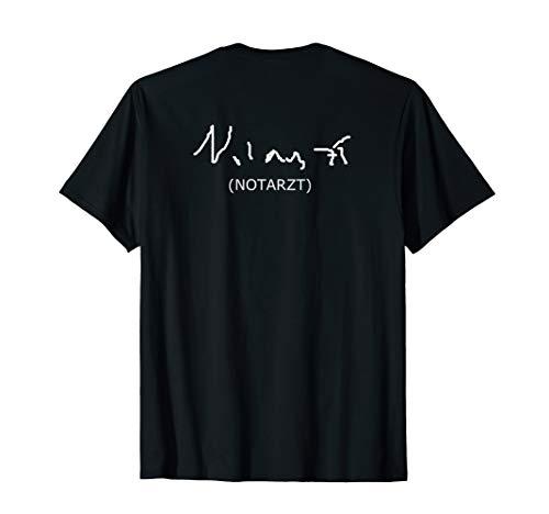 NOTARZT ÄRZTE SCHRIFT RETTUNGSDIENST BEKLEIDUNG T-Shirt