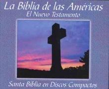 Compare Textbook Prices for La Biblia De Las Americas: El Nuevo Testamento Santa Biblia en Discos Compactos 15CD Spanish ... Spanish Edition  ISBN 9781930034129 by Bible