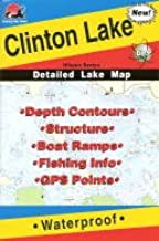 Clinton Lake Fishing Map (Illinois Fishing Map Series, L182)