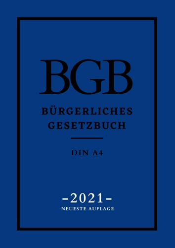 BGB Bürgerliches Gesetzbuch DIN A4 NEUESTE AUFLAGE: Gut lesbar, Schriftgröße 12, festes Papier, genug Absätze