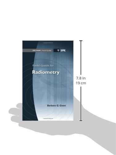 Field Guide to Radiometry (SPIE Press Field Guide FG23) (SPIE Field Guides)