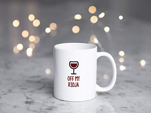 N\A Taza de Vino Tinto Taza de Lover39s de Vino Tinto Taza de Rioja Regalo de Wine Lover39s Regalo de Vino Tinto Off My Rioja
