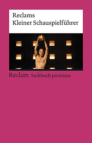 Reclams Kleiner Schauspielführer (Reclams Universal-Bibliothek)
